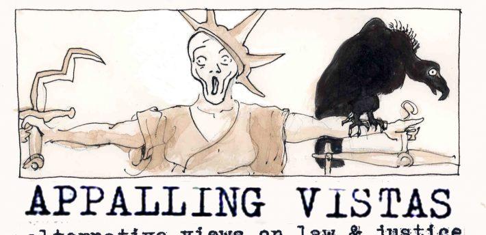 Appalling Vistas!